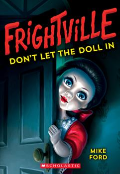 Paperback Don't Let the Doll In (Frightville #1) Book
