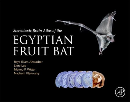 Hardcover Stereotaxic Brain Atlas of the Egyptian Fruit Bat Book