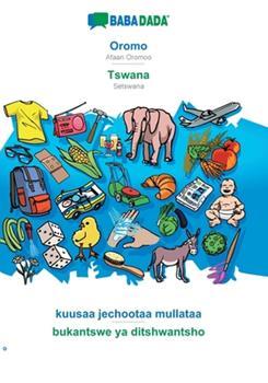 Paperback BABADADA, Oromo - Tswana, kuusaa jechootaa mullataa - bukantswe ya ditshwantsho: Afaan Oromoo - Setswana, visual dictionary [Oromo] Book