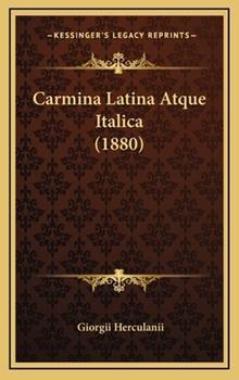 Hardcover Carmina Latina Atque Italica Book