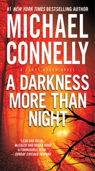 A Darkness More Than Night - Book #9 of the Harry Bosch Universe