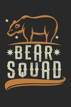 Paperback Bear Squad Group Bear : Calendar, Weekly Planner, Diary, Notebook, Book 105 Pages in Softcover. One Week on One Double Page. for All Appointments, Notes and Tasks That You Want to Take down and Not Forget. for 52 Weeks Book