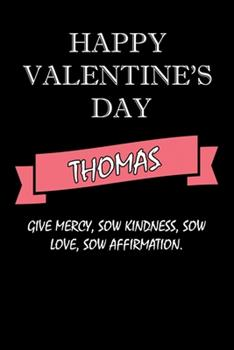 Paperback Happy Valentine's Day Thomas Quote : Composition Notebook: Valentine's Day Gift for an Happy Valentine Day Gratitude Your Lover Book