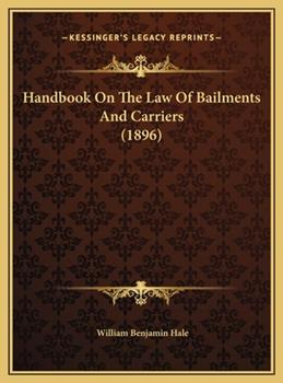 Hardcover Handbook on the Law of Bailments and Carriers Book
