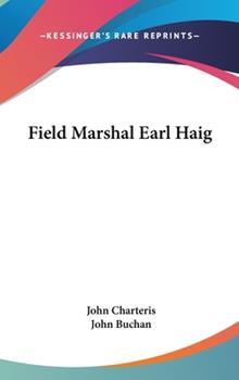 Hardcover Field Marshal Earl Haig Book