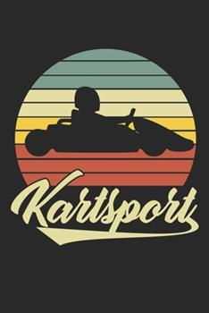 Paperback Kartsport : Notebook / Diary / Organizer / 120 Lined Pages / 6x9 Inch Book