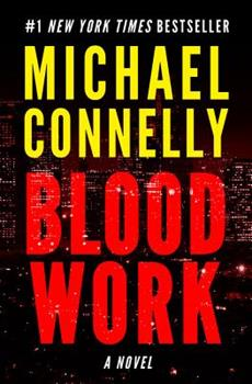 Blood Work - Book #7 of the Harry Bosch Universe