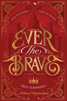Ever the Brave - Book #2 of the Clash of Kingdoms