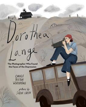 Hardcover Dorothea Lange: The Photographer Who Found the Faces of the Depression Book