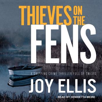Thieves on the Fens - Book #8 of the DI Nikki Galena