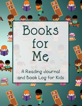 Paperback Books for Me : A Reading Journal and Book Log for Kids Book