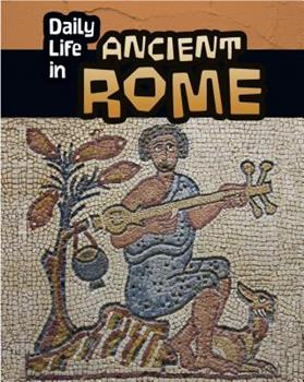 Daily Life in Ancient Rome - Book  of the Daily Life in Ancient Civilizations