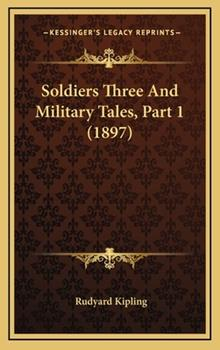 Hardcover Soldiers Three and Military Tales, Part Book