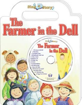 The Farmer in the Dell Sing a Story Handled Board Book with CD 1599223708 Book Cover