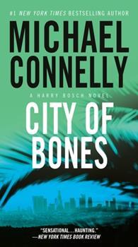 City of Bones - Book #10 of the Harry Bosch Universe