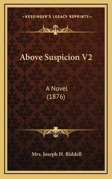 Hardcover Above Suspicion V2 : A Novel (1876) Book
