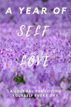 Paperback A Year of Self Love : Self Love Gift / Energy Flows Where Attention Goes Goal Journal / Note Book