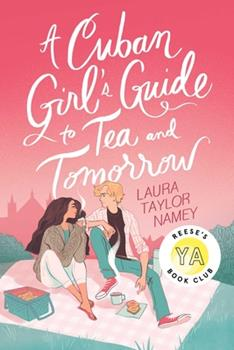 Hardcover A Cuban Girl's Guide to Tea and Tomorrow Book