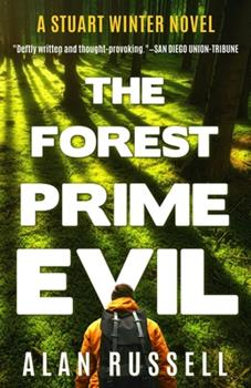 The Forest Prime Evil: A Private Investigator Stuart Winter Novel (Stuart Winter Novels) 1732428352 Book Cover
