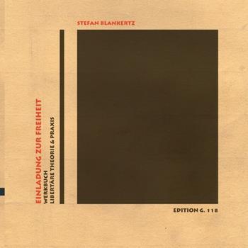 Paperback Einladung zur Freiheit: Werkbuch libert?re Theorie und Praxis [German] Book