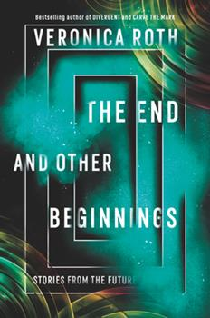 Paperback The End and Other Beginnings: Stories from the Future Book