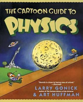 Paperback The Cartoon Guide to Physics Book