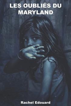 Paperback Les oubli?s du Maryland [French] Book
