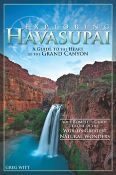 Paperback Exploring Havasupai: A Guide to the Heart of the Grand Canyon Book