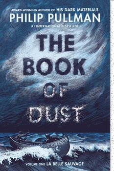 Paperback The Book of Dust: La Belle Sauvage (Book of Dust, Volume 1) Book