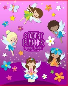 Paperback Student Planner/Agenda Escolar - Biannual/Semestral (Fairies): Homework planner, undated daily organizer & 2020-2021 calendar for kids in elementary s Book