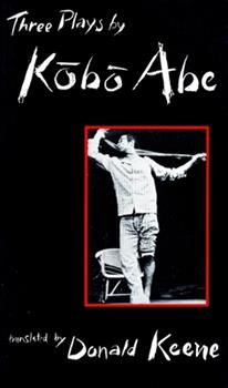 Three Plays by Kobo Abe 0231082819 Book Cover