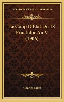 Hardcover Le Coup D'Etat du 18 Fructidor an V Book