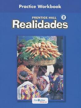 Realidades: Level 2 Practice Workbook 0131164643 Book Cover