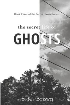 Paperback The Secret Life of Ghosts: The Suspenseful Culmination [Large Print] Book
