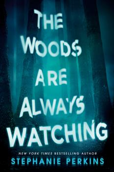 Hardcover The Woods Are Always Watching Book