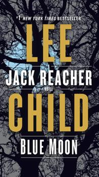 Blue Moon - Book #24 of the Jack Reacher
