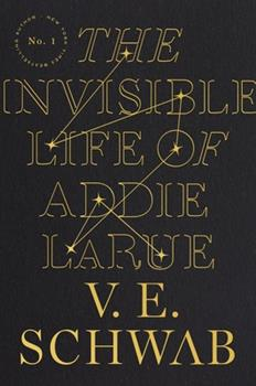 Hardcover The Invisible Life of Addie Larue Book