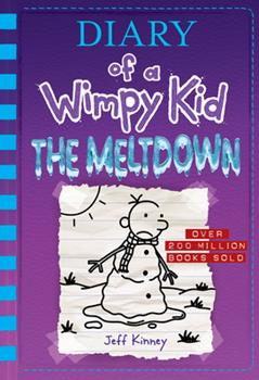 The Meltdown - Book #13 of the Diary of a Wimpy Kid