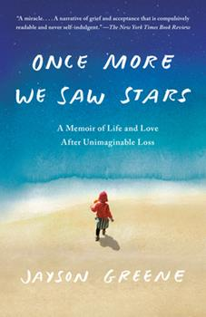 Paperback Once More We Saw Stars : A Memoir of Life and Love after Unimaginable Loss Book