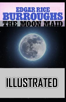 Paperback The Moon Maid Illustrated Book