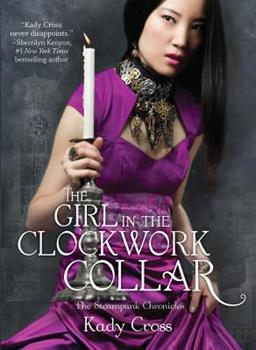 The Girl in the Clockwork Collar 0373210531 Book Cover