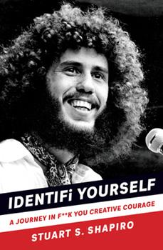 Paperback Identifi Yourself: A Journey in F**k You Creative Courage Book
