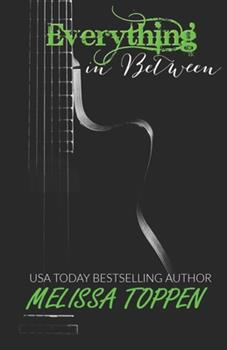 Paperback Everything in Between: A Rocker Romance Book