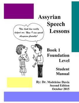 Paperback Assyrian Speech Lessons Book 1 Foundation Level Student Manual Book