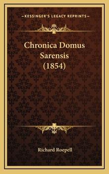Hardcover Chronica Domus Sarensis Book
