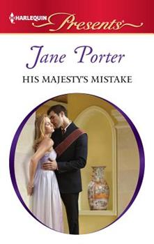 His Majesty's Mistake - Book #2 of the A Royal Scandal