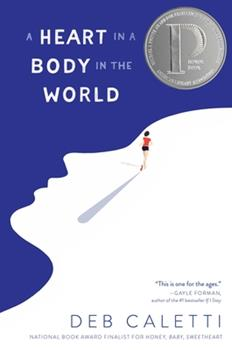 A Heart in a Body in the World 1481415204 Book Cover