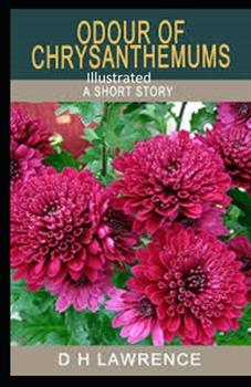 Paperback Odour of Chrysanthemums Illustrated Book
