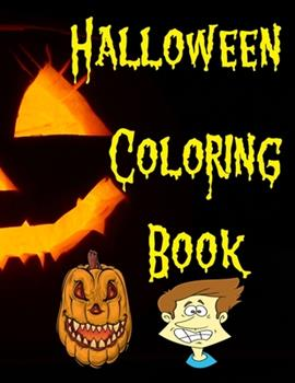 Paperback Halloween Coloring Book: Over 90 Pages of Fun and Spooky Coloring Book for Kids ages 4-8 (Halloween Books for Kids) [Large Print] Book