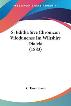Paperback S Editha Sive Chronicon Vilodunense Im Wiltshire Dialekt Book